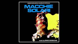 Ennio Morricone Main Theme From Macchie Solari 1975
