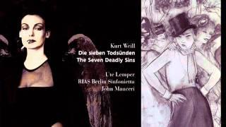 KURT WEILL/BERTOLD BRECHT - DIE SIEBEN TODSÜNDEN - The Seven Deadly Sins (Part I)