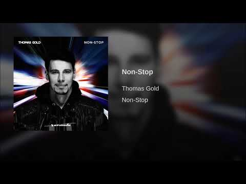 Thomas Gold - Non-Stop