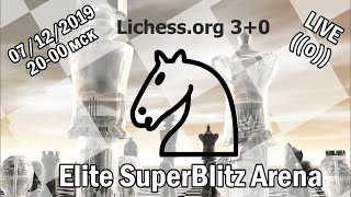 [RU] Elite SuperBlitz Arena 3+0 на Lichess.org