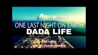 Dada Life - One Last Night On Earth | Sub Español