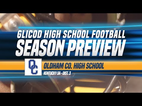 Oldham County High School (KY) - GLICOD Season Preview