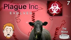 One Angry Cow Did All This? | Plague Inc: Evolved #7