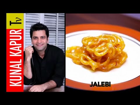 Jalebi Recipe | Fried Indian Dessert | Kunal Kapur Tv