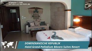 Hotel Grand Palladium Bávaro Suites Resort & Spa ***** 🛏️ › in ☼ Punta Cana ☼