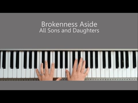 Brokenness Aside Chords By All Sons And Daughters Worship Chords