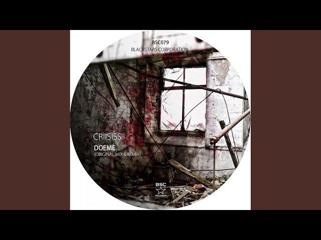 Criisiss (Dr Cyanide Remix)