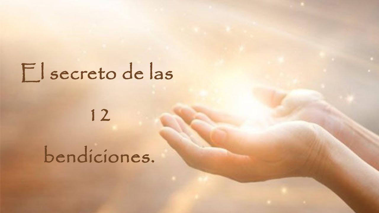 El secreto de las doce bendiciones.