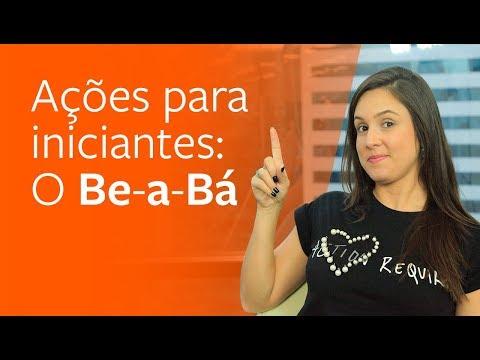AÇÕES PARA INICIANTES: o Be-A-Bá