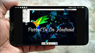 How to run Parrot Os On Any Android
