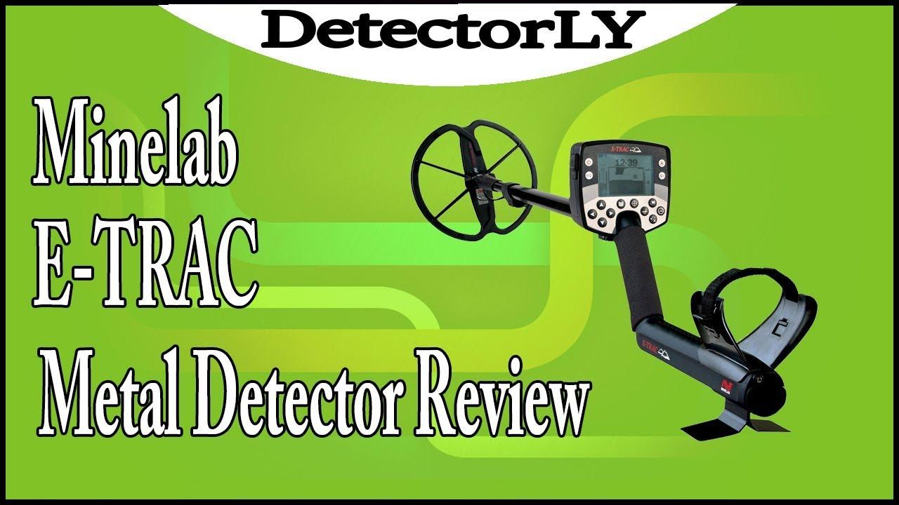 Minelab E TRAC Metal Detector Review