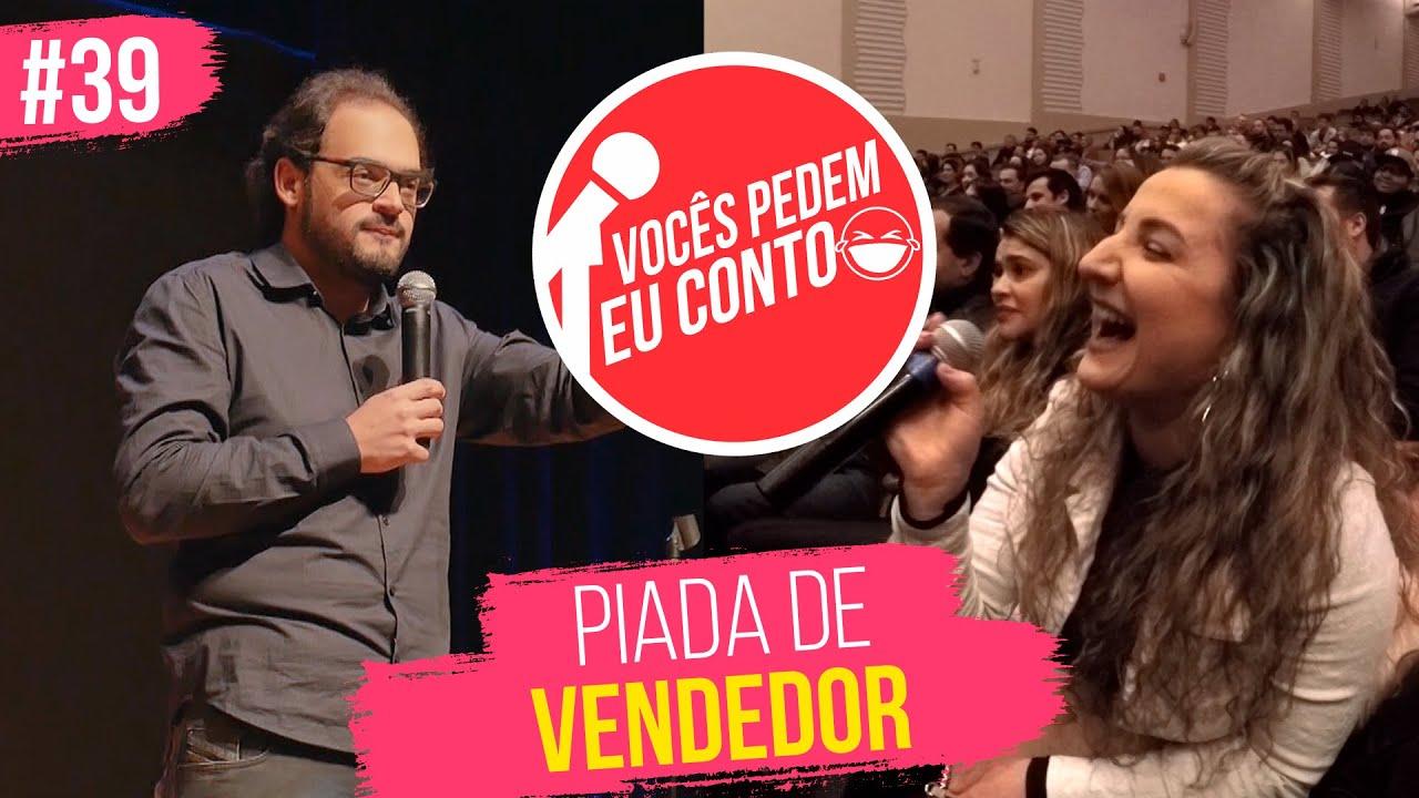MATHEUS CEARÁ EM: PIADA DE VENDEDOR | VOCÊS PEDEM EU CONTO - BOSTON - EUA #39