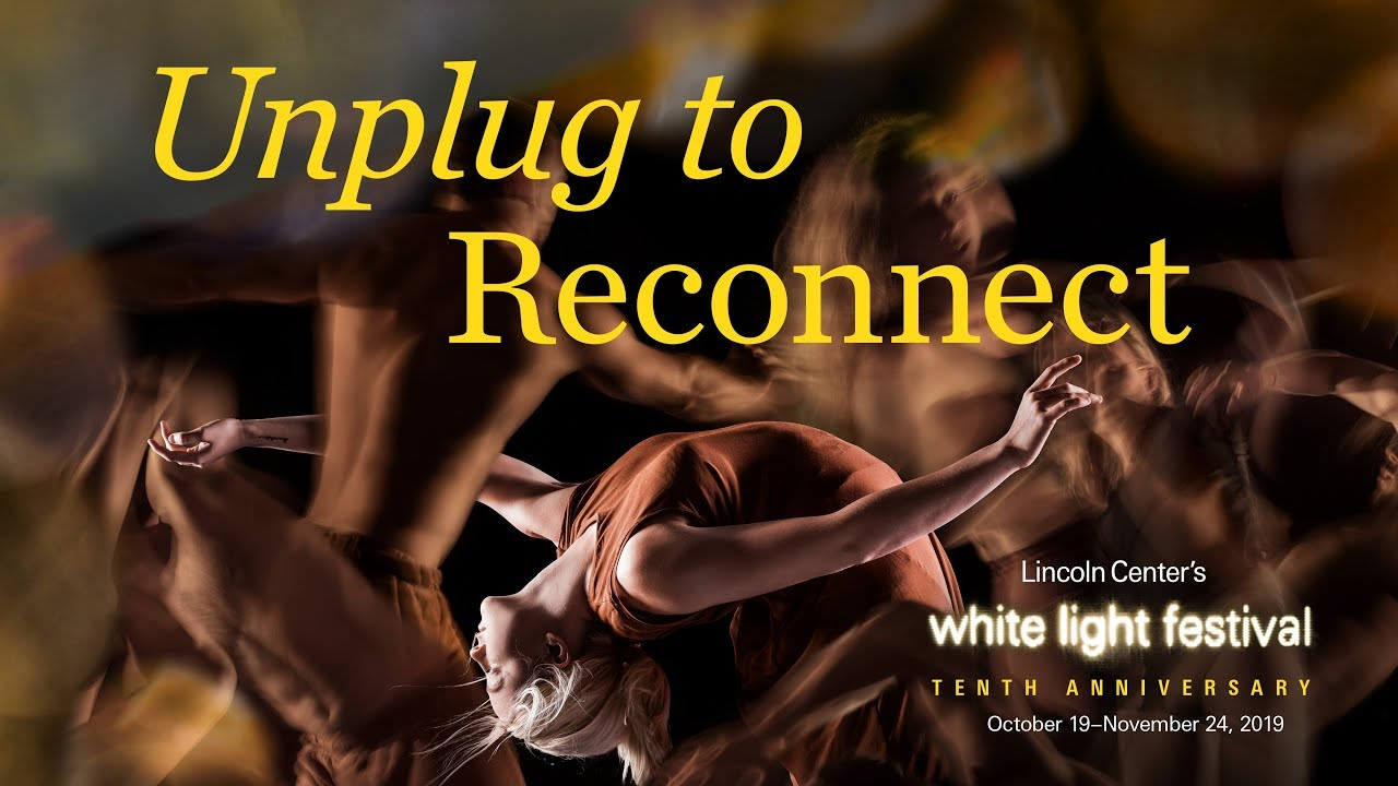 White Light Festival 2019: Unplug to Reconnect