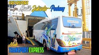 Video [ETAPE 4] Mudik 2018 Jakarta - Padang Nyebrang Kepulau Sumatra with TRANSPORT EXPRESS download MP3, 3GP, MP4, WEBM, AVI, FLV Oktober 2018
