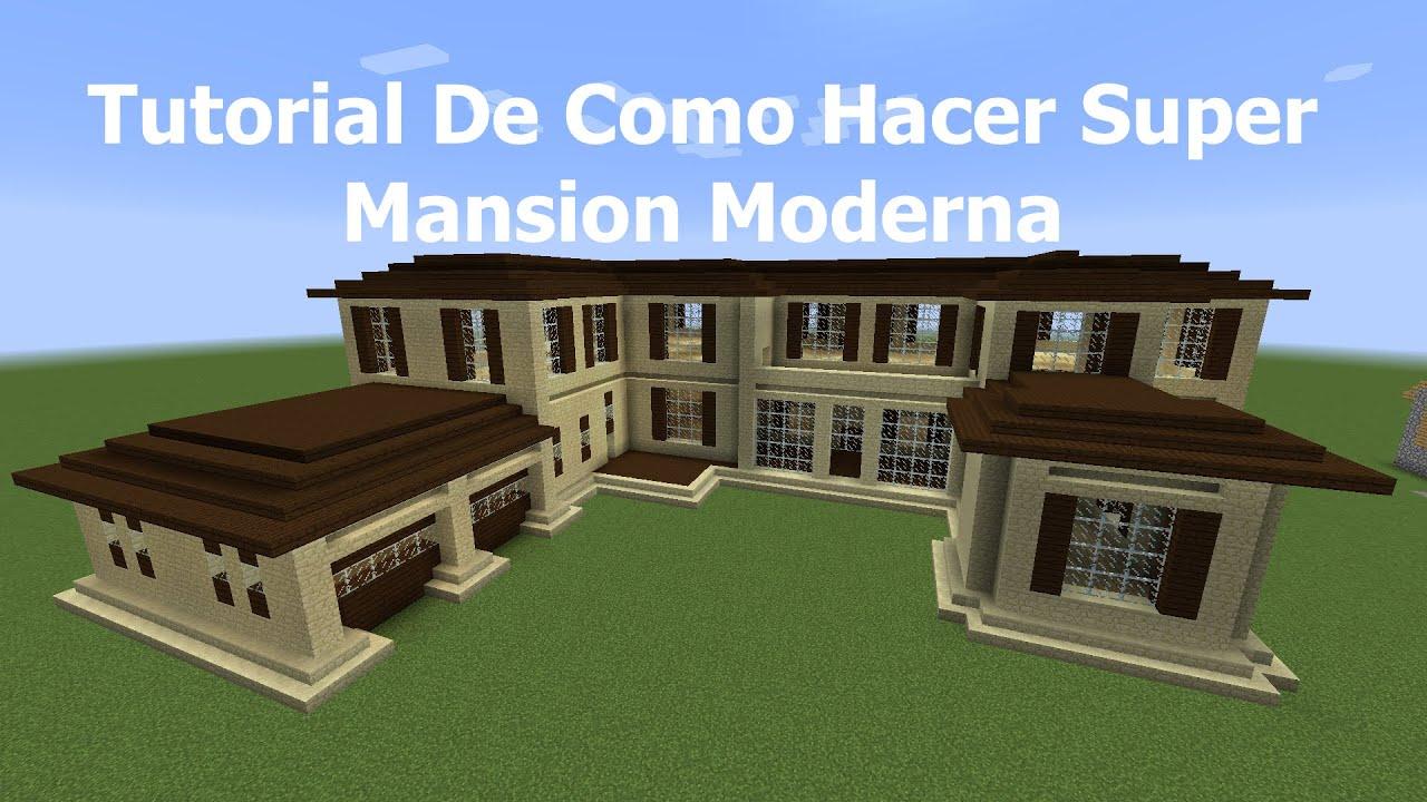 Tutorial de como hacer super mansion moderna pt6 youtube for Minecraft casas de lujo
