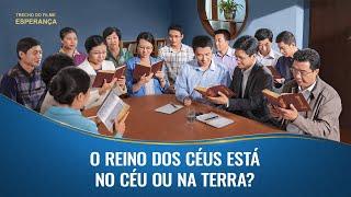 """Filme gospel 2020 """"Esperança"""" Trecho 4 – O reino dos céus está no céu ou na terra?"""