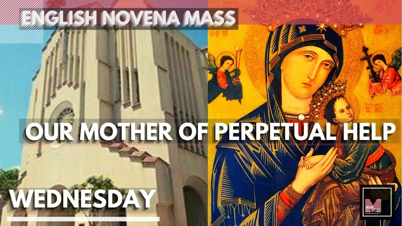 Download NOVENA MASS TO OUR MOTHER OF PERPETUAL HELP - July 28, 2021 Wednesday