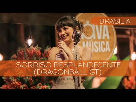 Sorriso Resplandecente DragonBall GT  Lorenza Pozza  Brasília