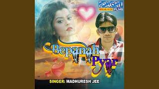 Bepanaha Pyar