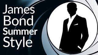 James Bond Summer Style Essentials | Dress Like 007