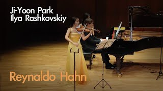 Ji-yoon Park & Ilya Rashkovskiy - Hahn : Sonata for Violin and Piano in C major 1st Movement