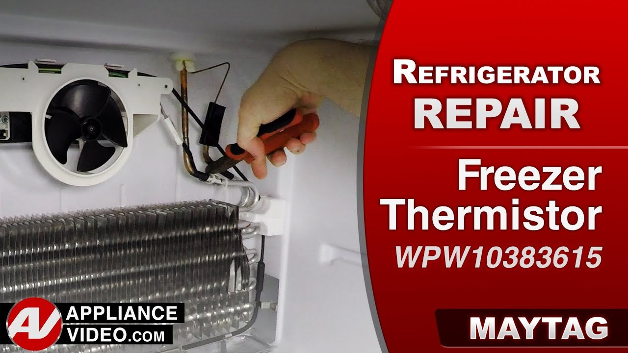Maytag & Whirlpool Refrigerator – Poor or no cooling – Freezer Thermistor