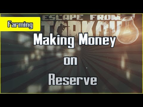 Reserve Money Run - Farming Route on the New Military Base Map - Escape from Tarkov Currency Guide