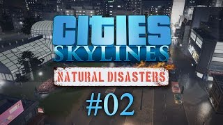 Cities Skyline Natural Disasters #02 INDUSTRIAL EXPANSION - Let