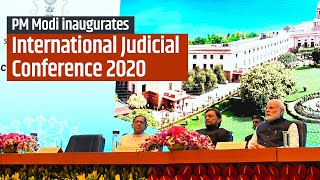 PM Modi inaugurates International Judicial Conference 2020 in Delhi   PMO