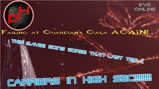 Failing at Guardian's Gala AGAIN! | EVE Online