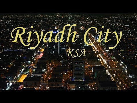 Riyadh city tour 2017