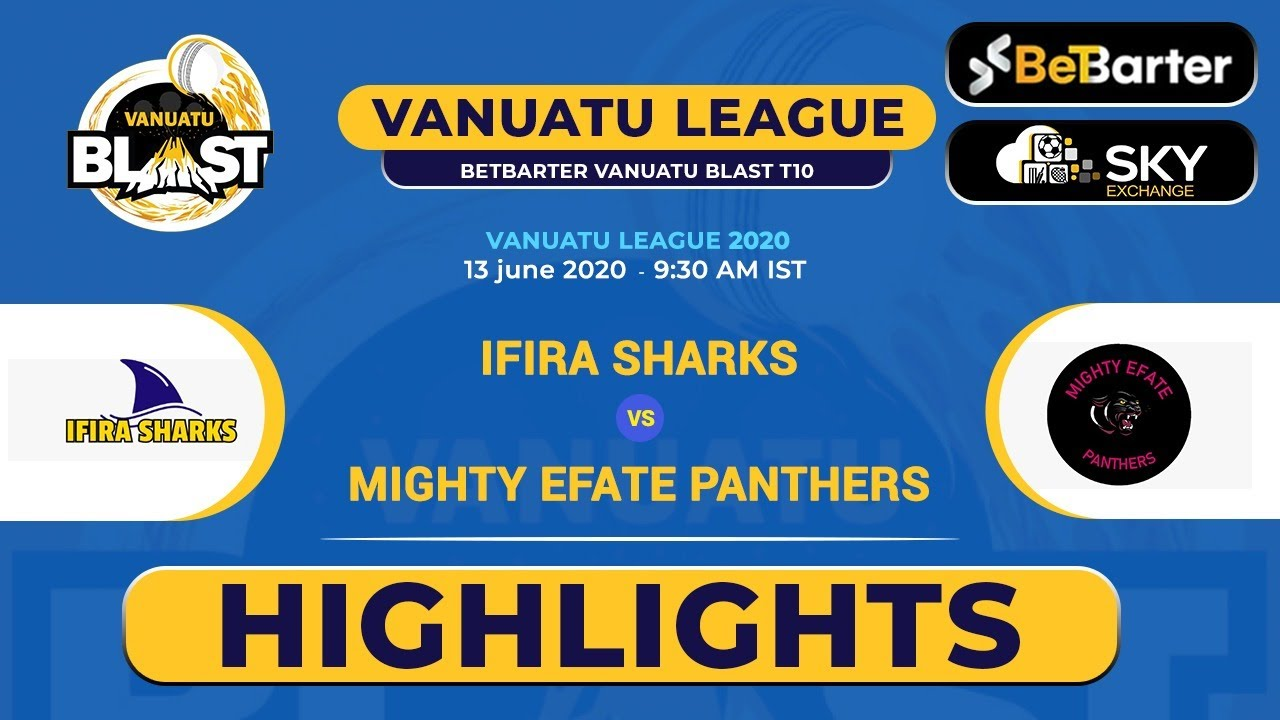 Vanuatu Blast T10 League 2020, Match 10 WICKETS - Ifira Sharks T10 vs Mighty Efate Panthers T10