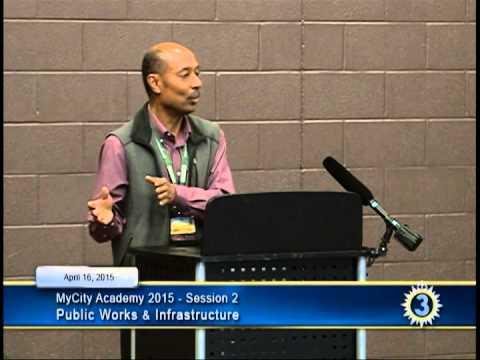 MyCity Academy 2015 - Session 2: Public Works & Infrastructure