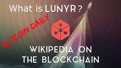 Altcoin Daily Deep Dive: Lunyr (LUN)- Everything You Need To Know About Lunyr!