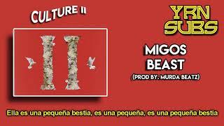 Migos - Beast (Subtitulado al Español)