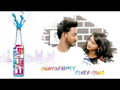 Undiporaadhey Cover Song || Hushaaru Songs || Sid Sriram || Kiran Sidhu Songs