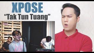 Download lagu Tak Tun Tuang Xpose REACTION MP3