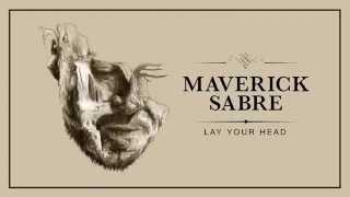 Maverick Sabre - Lay Your Head