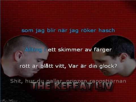 The Keffat Liv - Precis Vad Du Vill (Lyrics i videon)