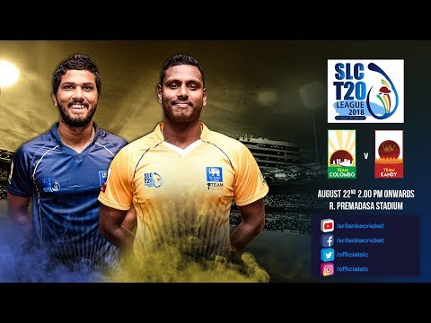 SLC T20 League 2018 - Match 3 :Team Colombo vs Team Kandy