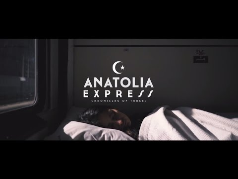 ANATOLIA EXPRESS - Chronicles of Turkey | Documentary