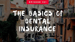 Dental Business 101: The Basics of Insurance and Getting PAID!