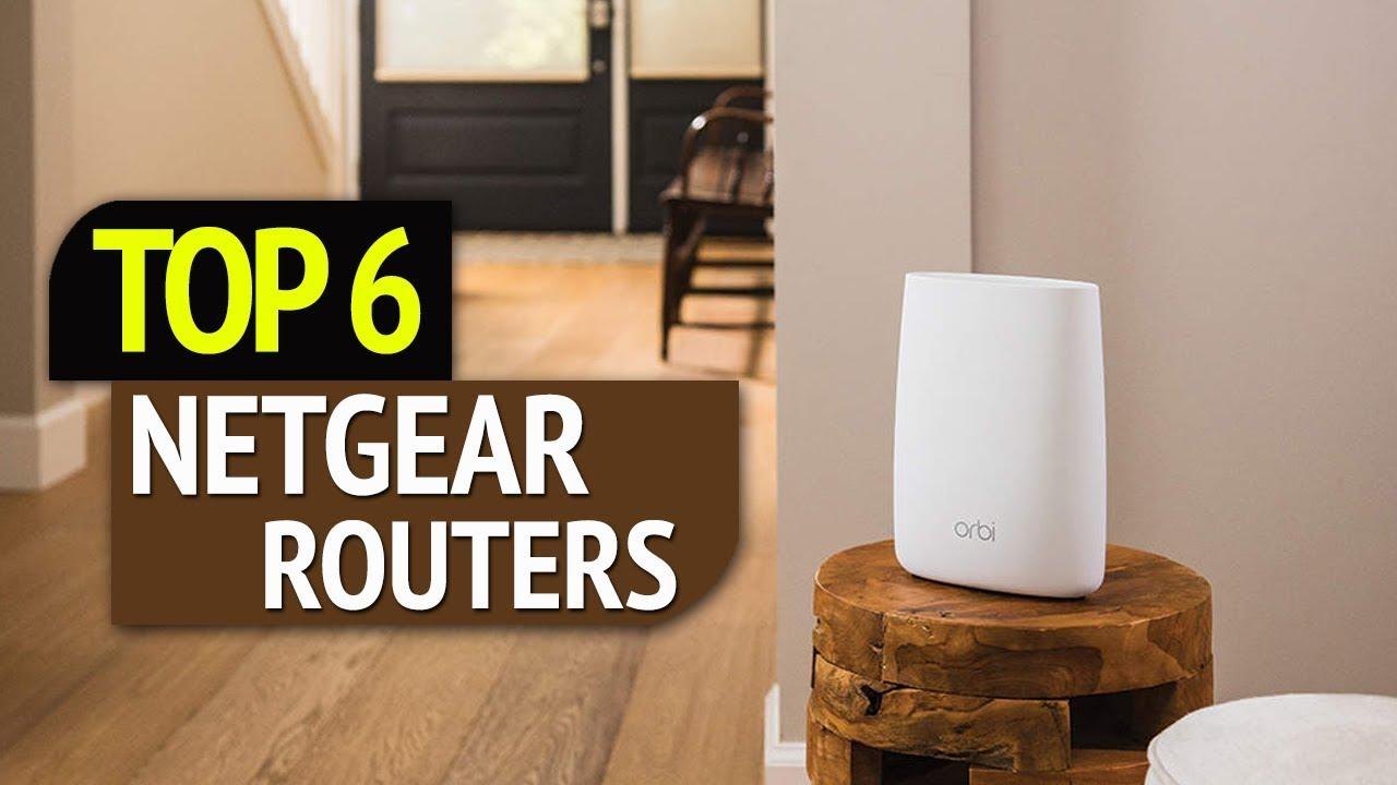 TOP 6: Netgear Routers
