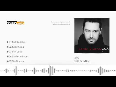 Sadık Karan - Toz Duman (Official Audio)