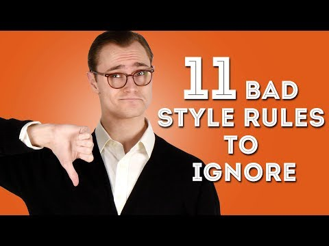 11 Bad Men's Style 'Rules' to Ignore - Disregard These Tips