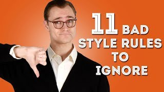 "11 Bad Men's Style ""Rules"" to Ignore - Disregard These Tips"