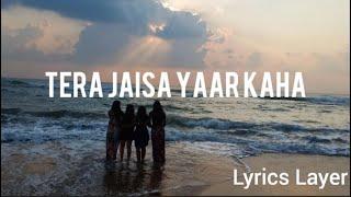 Tere Jaisa Yaar Kaha Female Version | Dhvani Bhanushali (Lyrics)