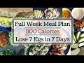 How to lose weight fast 7 kgs in 7 days | 900 calorie diet/meal plan | Full Week Indian Meal Plan