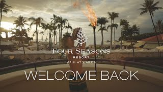 Four Seasons Resort Maui Welcomes Guests Back