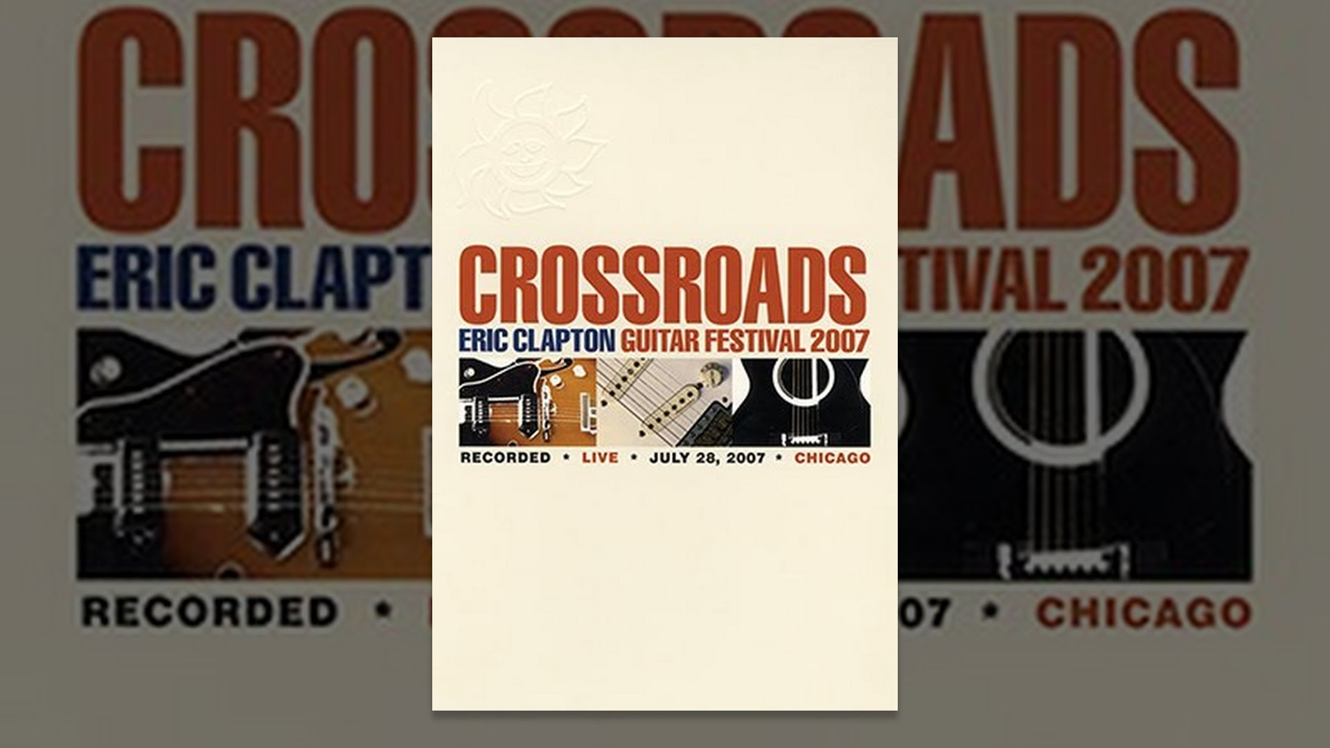 eric clapton crossroads guitar festival 2007 youtube. Black Bedroom Furniture Sets. Home Design Ideas